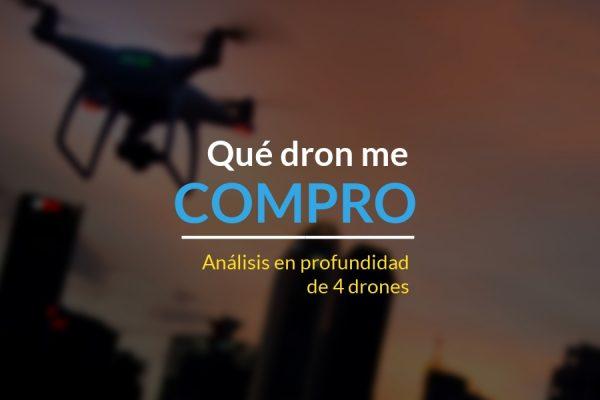 que dron comprar-analisis-en-profundidad-de-4-drones