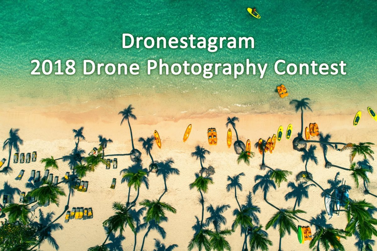 Dronestagram 2018 Drone Photgraphy Contest